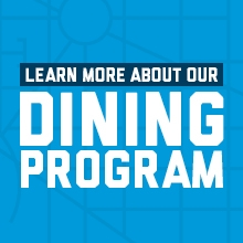 Learn more about our dining program