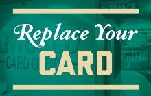 Replace Your Card